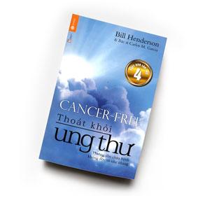 Sách Thoát khỏi ung thư - Hướng dẫn chữa bệnh không độc và nhẹ nhàng